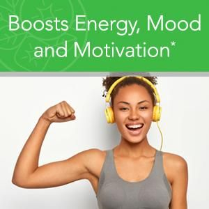 Boosts Energy, Mood and Motivation