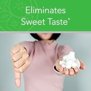Eliminates Sweet Taste