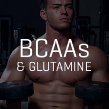 BCAAs and glutamine